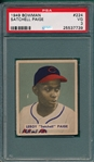 1949 Bowman #224 Satchell Paige PSA 3 *Rookie* *High #*