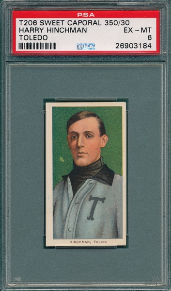 1909-1911 T206 Hinchman, Harry, Sweet Caporal Cigarettes PSA 6