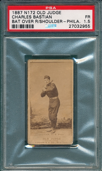 1887 N172 023-3 Charles Bastian Old Judge Cigarettes PSA 1.5