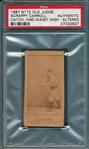 1887 N172 068-6 Scrappy Carroll Old Judge Cigarettes PSA Authentic