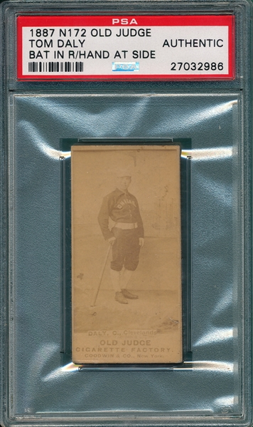 1887 N172 114-3 Tom Daly Old Judge Cigarettes PSA Authentic