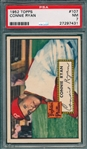 1952 Topps #107 Connie Ryan PSA 7 *Red Back*