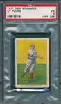 1911 D304 Brunners Cy Young PSA 3