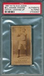 1887 N172 237-1 Bill Hawes (Howes) Old Judge Cigarettes PSA Authentic