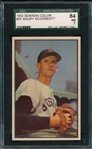 1953 Bowman Color #35 Maury McDermott SGC 84