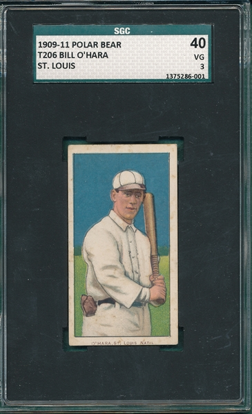1909-1911 T206 Bill O'Hara, St. Louis, Polar Bear SGC 40 *Name Top & Bottom* *Presents Better*