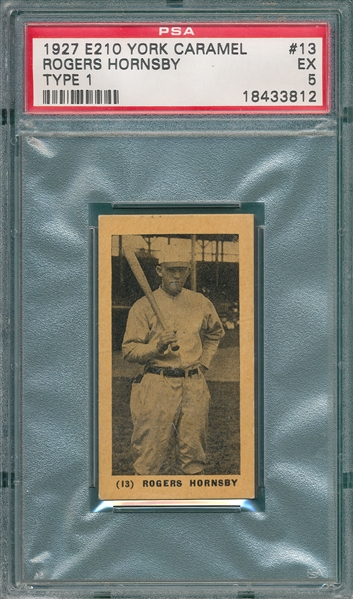1927 E210-1 #13 Rogers Hornsby York Caramels PSA 5 *Only 3 Graded Higher*
