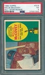 1960 Topps #316 Willie McCovey PSA 5 *Rookie*