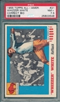 1955 Topps All American #21 Whizzer White PSA 7.5
