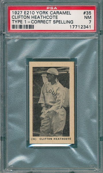1927 E210-1 #35 Clifton Heathcote, Team Name on Jersey, York Caramels PSA 7 *Highest Graded*