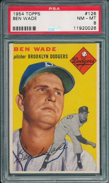1954 Topps #126 Ben Wade PSA 8 *Lowest Pop # In Set*
