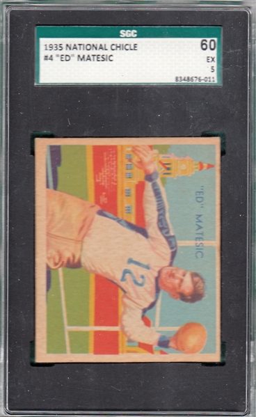 1935 National Chicle #4 Ed Matesic SGC 60