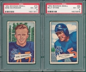 1952 Bowman Small FB #70 Schroeder & #88 Stone, Lot of (2) PSA 6
