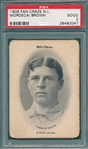 1906 Fan Craze NL Mordecai Brown PSA 2