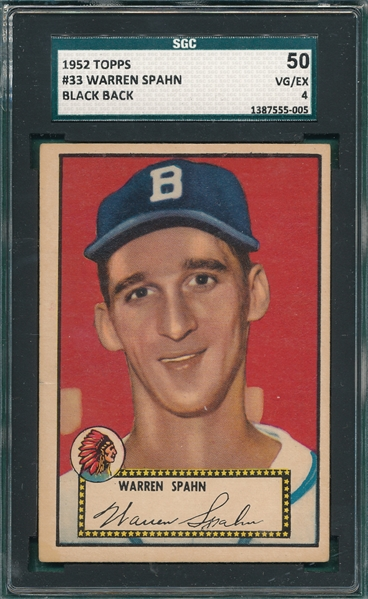 1952 Topps #33 Warren Spahn SGC 50 *Black Back*