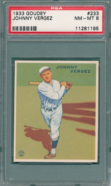 1933 Goudey #233 Johnny Vergez PSA 8
