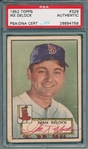 1952 Topps #329 Ike DeLock, Signed, PSA/DNA Certified *Hi #*