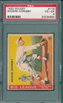 1933 Goudey #119 Rogers Hornsby PSA 4