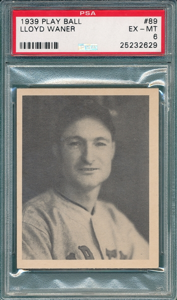 1939 Play Ball #89 Lloyd Waner PSA 6