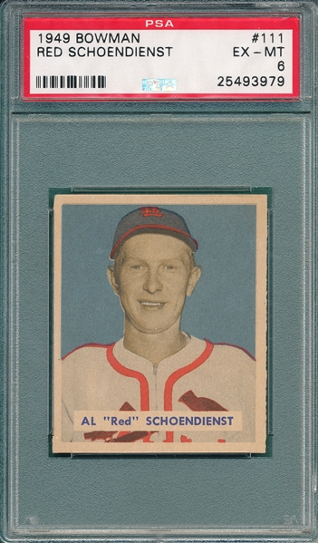1949 Bowman #111 Red Schoendienst PSA 6