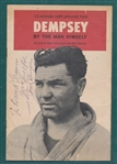"Jack Dempsey Signed ""Dempsey By the Man Himself"""