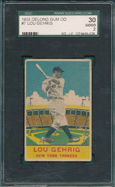 1933 DeLong #7 Lou Gehrig SGC 30 *Presents Better*