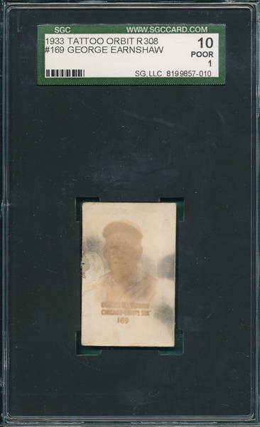 1933 R308 #169 George Earnshaw Tattoo Orbit SGC 10 *Only Four Graded*