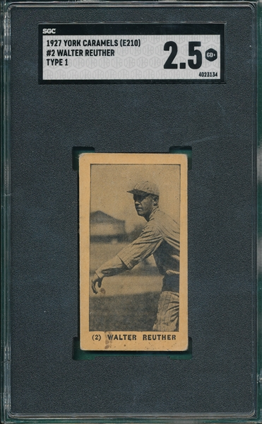 1927 E210-1 #2 Walter Reuther York Caramels SGC 2.5