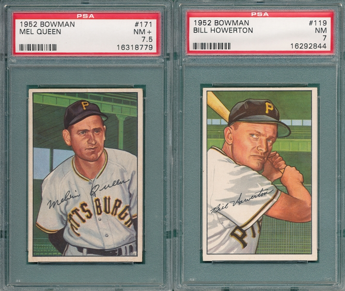 1952 Bowman #119 Howerton PSA 7 & #171 Queen PSA 7.5, Lot of (2)