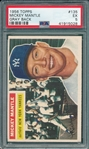 1956 Topps #135 Mickey Mantle PSA 5 *Gray*