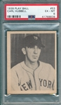 1939 Play Ball #53 Hubbell PSA 6