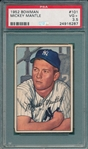 1952 Bowman #101 Mickey Mantle PSA 3.5
