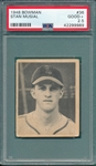 1948 Bowman #36 Stan Musial PSA 2.5 *Rookie*