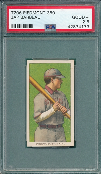 1909-1911 T206 Barbeau Piedmont Cigarettes PSA 2.5 *Presents Better*
