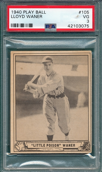 1940 Play Ball #105 Lloyd Waner PSA 3