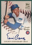 2000 Topps Certified Autograph Issue, #GAA-EB Ernie Banks *Autographed*