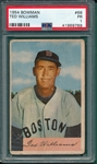 1954 Bowman #66 Ted Williams PSA 1 *SP*