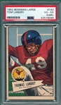 1952 Bowman Large FB #142 Tom Landry PSA 4 (MK) *Rookie*