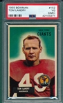 1955 Bowman FB #152 Tom Landry PSA 3 (MC)