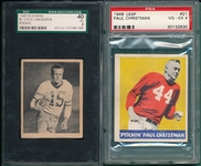 1948 Leaf FB #21 Christman PSA 4 & Bowman #7 Van Buren, Rookie, SGC 40, Lot of (2)