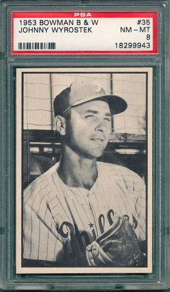 1953 Bowman B & W #35 Johnny Wyrostek PSA 8