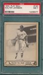 1940 Play Ball #120 Walter Johnson PSA 7