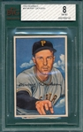 1952 Bowman #52 Murry Dickson BVG 8