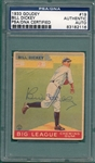 1933 Goudey #19 Bill Dickey, Autograph, PSA/DNA Authentic