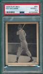 1939 Play Ball #92 Ted Williams PSA 2.5 *Rookie*