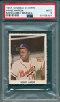 1955 Golden Stamps Henry Aaron PSA 9 *MINT* *None Graded Higher*