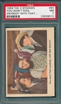 1959 The 3 Stooges #64 You Wont Fool, PSA 7 *No Checklist*