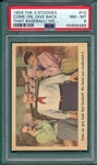 1959 The 3 Stooges #10 Come On, Give back that baseball, PSA 8