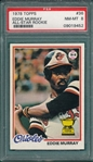 1978 Topps #36 Eddie Murray PSA 8 *Rookie*