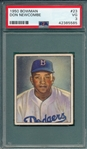 1950 Bowman #23 Don Newcombe PSA 3 *SP* *Rookie*